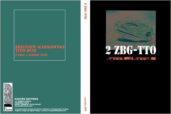 ZBIGNIEW KARKOWSKI - TITO DIAZ - Paris 4 Marzo 2000 - EOZOÖN EDITIONS - CD in DVD case